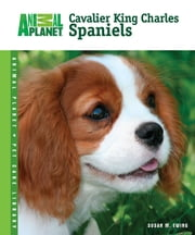 Cavalier King Charles Spaniels ebook by Susan M. Ewing