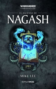 El ascenso de Nagash nº 2/3 ebook by Mike Lee, Aida Candelario Castro, Simon Saitó
