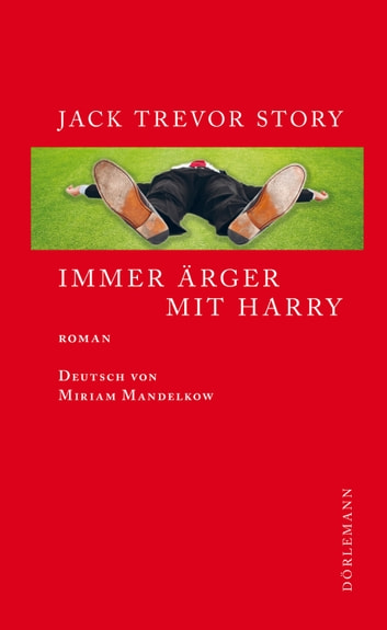 Immer Ärger mit Harry - Roman ebook by Jack Trevor Story