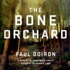 The Bone Orchard - A Novel audiobook by Paul Doiron