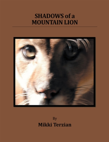 Shadows of a Mountain Lion ebook by Mikki Terzian