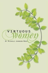 Virtuous Women ebook by Michele Johnson Moss