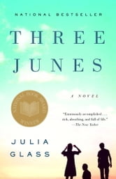 Three Junes - A novel ebook by Julia Glass