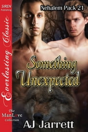 Something Unexpected ebook by AJ Jarrett