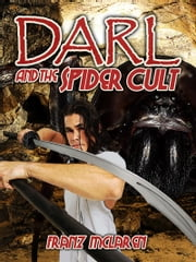 Darl and the Spider Cult ebook by Franz McLaren