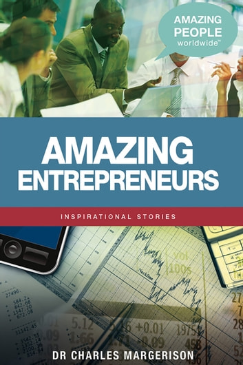 Amazing Entrepreneurs ebook by Charles Margerison