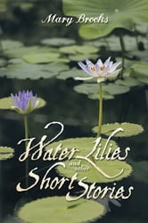 Water Lilies and other short stories ebook by Mary Brooks