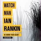 Watchman audiobook by Ian Rankin