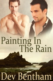 Painting In The Rain ebook by Dev Bentham