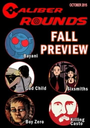 Caliber Rounds #4 ebook by Gary Reed,Jason Franks,D.J. Coffman,Travis McIntire,Tony Miello,David Rodriguez,D.J. Coffman,Grant Perkins,Tony Miello,Dheeraj Verma