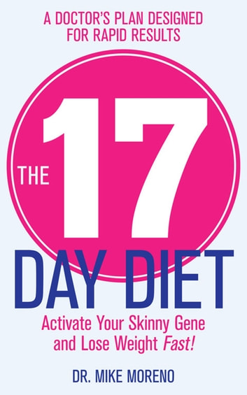 The 17 Day Diet ebook by Dr Mike Moreno