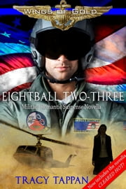 Eightball Two-Three - Military Romantic Suspense ebook by Tracy Tappan