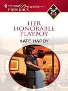 Her Honorable Playboy ebook by Kate Hardy