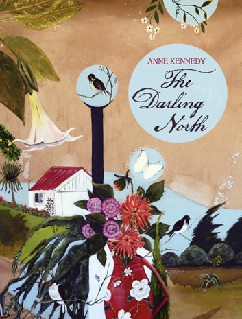 The Darling North ebook by Anne Kennedy