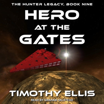 Hero at the Gates audiobook by Timothy Ellis