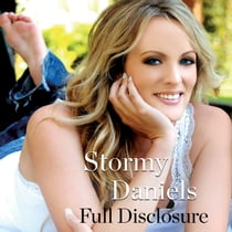 Full Disclosure audiobook by Stormy Daniels, Kate Burton, Michael Avenatti