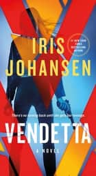 Vendetta - A Novel eBook by Iris Johansen