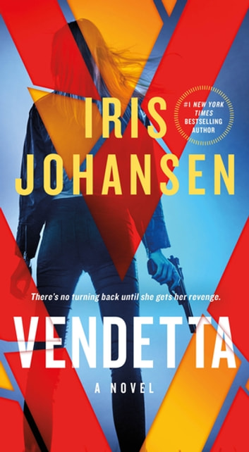 Vendetta - A Novel ebooks by Iris Johansen