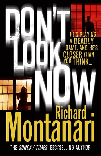 Don't Look Now ebook by Richard Montanari
