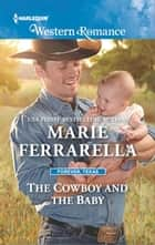 The Cowboy and the Baby ebook by Marie Ferrarella