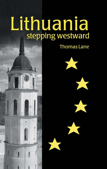 Lithuania - Stepping Westward ebook by Thomas Lane
