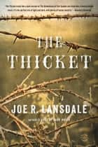 The Thicket ebook by Joe R. Lansdale