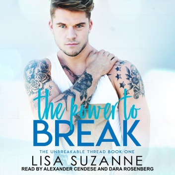 The Power to Break audiobook by Lisa Suzanne