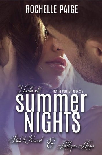 Summer Nights - Push It Forward & Hold Your Horses ebook by Rochelle Paige