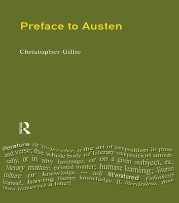 A Preface to Jane Austen - Revised Edition ebook by Christopher Gillie