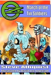 Oz Squad: March of the Tin Soldiers ebook by Steve Ahlquist