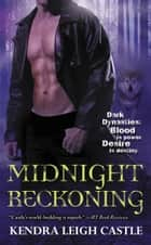 Midnight Reckoning ebook by Kendra Leigh Castle