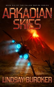 Arkadian Skies ebook by Lindsay Buroker