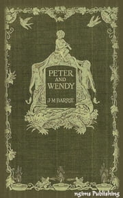 Peter Pan (Illustrated + FREE audiobook link + Active TOC) ebook by J. M. Barrie