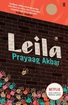 Leila ebook by Prayaag Akbar