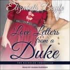 Love Letters From a Duke audiobook by Elizabeth Boyle
