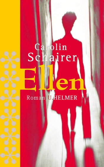 Ellen ebook by Carolin Schairer