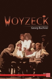 Woyzeck ebook by Georg Buchner