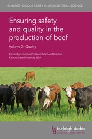 Ensuring safety and quality in the production of beef Volume 2 - Quality ekitaplar by Prof. Michael E. Dikeman, Prof. Mick Price, Dr Matt Spangler,...