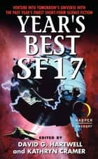Year's Best SF 17 ebook by David G. Hartwell, Kathryn Cramer