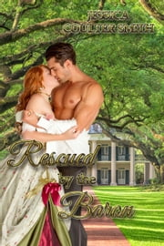 Rescued by the Baron - Ladies of the Night, #2 ebook by Jessica Coulter Smith