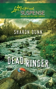 Dead Ringer - Faith in the Face of Crime ebook by Sharon Dunn