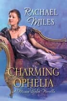 Charming Ophelia ebook by