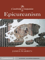 The Cambridge Companion to Epicureanism ebook by James Warren