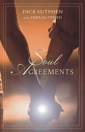 Soul Agreements ebook by Sutphen, Dick; Sutphen, Tara