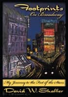 Footprints on Broadway ebook by David W. Shaffer
