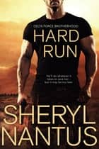 Hard Run ebook by Sheryl Nantus