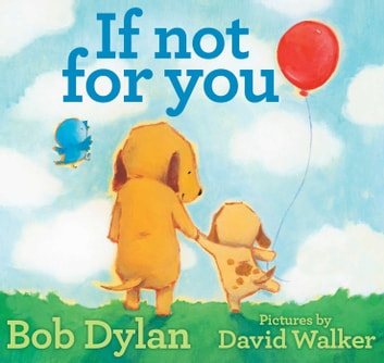 If Not for You ebook by Bob Dylan