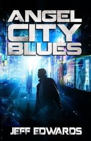 Angel City Blues ebook by Jeff Edwards