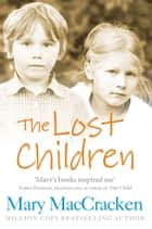 The Lost Children ebook by Mary MacCracken