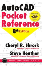 AutoCAD Pocket Reference ebook by Cheryl R. Shrock, Steve Heather